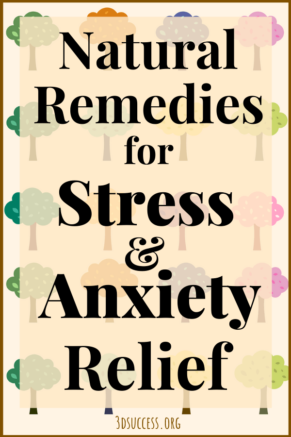 Natural Remedies for Stress & Anxiety Relief Pin
