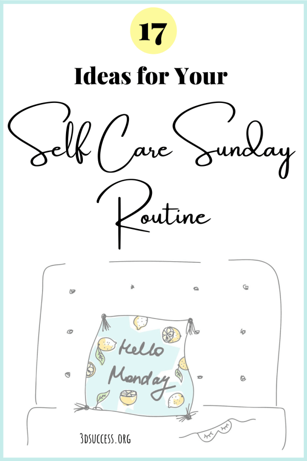 17 Ideas for Your Self Care Sunday Routine Pin