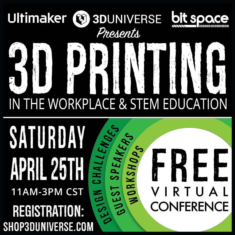 "Free online virtual conference on April 25th. ""3D Printing in the Workplace and STEM Education."""