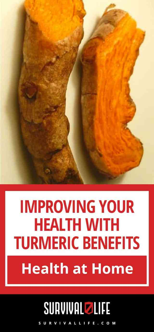 Turmeric Benefits: Improving Your Health And Natural Healing At Home   https://survivallife.com/improving-health-turmeric-benefits/