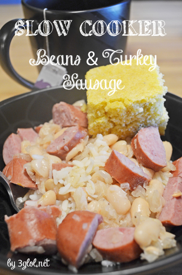 SLOW COOKER Beans and Turkey Sausage by 3glol.net