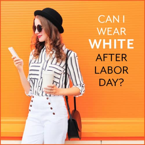 You've heard it a thousand times: no white after labor day. But where does this rule come from and does it really matter?