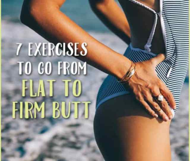 7 Exercises To Get A Bubble Butt
