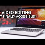 4K video editing on an ULTRABOOK!?