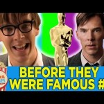 Before They Were Famous #3 – Oscars 2015 Edition