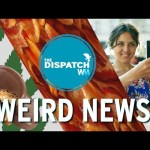 Girl Scout Ganja, Bacon Egg Beatdown and Selfie Security: The Dispatch Episode 15
