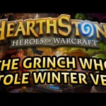 Hearthstone: The Grinch who Stole Winter Veil – Lord of the Gimmicks