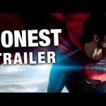 Honest Trailers – Man of Steel