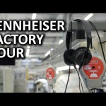 Sennheiser Factory Tour – Hanover, Germany