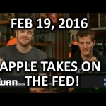 The WAN Show – Apple vs The Feds, Round 2.. FIGHT! – Feb 19, 2016