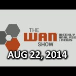 The WAN Show – Valve is still the best and digital distribution is great! – August 22, 2014