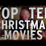 Top 10 Christmas Movies (Quickie)