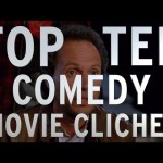 Top 10 Comedy Movie Clichés (Quickie)