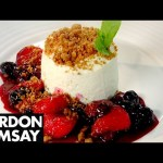 Vanilla Cheesecake with Berry Compote – Gordon Ramsay