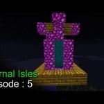 Minecraft Eternal Isles Episode 5 – الجزر الخالدة الحلقة 5