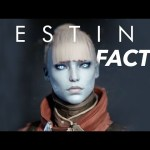 10 Destiny Facts You Probably Didn't Know