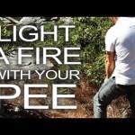 Urine Ignition!