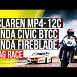 McLaren MP4-12C vs Honda Civic BTCC racer vs Honda Fireblade British Superbike