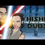 Star Wars: The Force Awakens – Comedy Recap (HISHE Dubs)