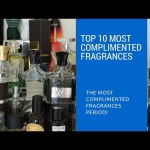 TOP 10 | MOST CONSISTENT COMPLIMENTED FRAGRANCES