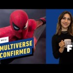 Marvel Confirms MCU Multiverse – IGN Daily Fix