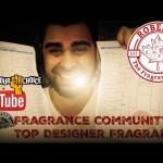 Youtube Fragrance Community's #1 Designer Fragrance