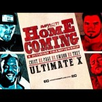 Ultimate X RETURNS Live on Pay-Per-View at Homecoming Jan 6, 2019!