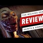 The Walking Dead: Saints & Sinners Review