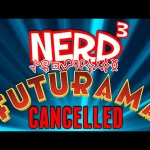 Nerd³ Completes… Futurama – Finale!
