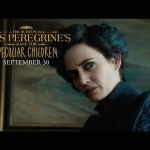 "Miss Peregrine's Home For Peculiar Children | ""It's Time To Be Peculiar"" TV Commercial"