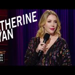 Katherine Ryan Stand-up