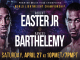 Robert Easter Jr vs Rances Barthelemy promo