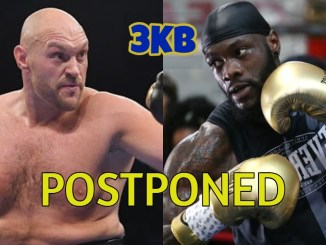 Tyson Fury v Deontay Wilder III Postponed!