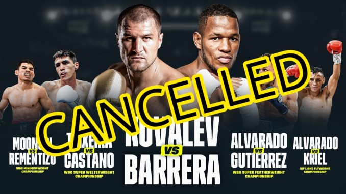 Sergey Kovalev v Sullivan Barrera Cancelled