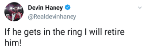 Devin Haney proclaims he will retire Gary Russell Jr.