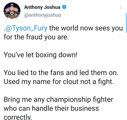 Anthony Joshua calls Tyson Fury a fraud via twitter post.