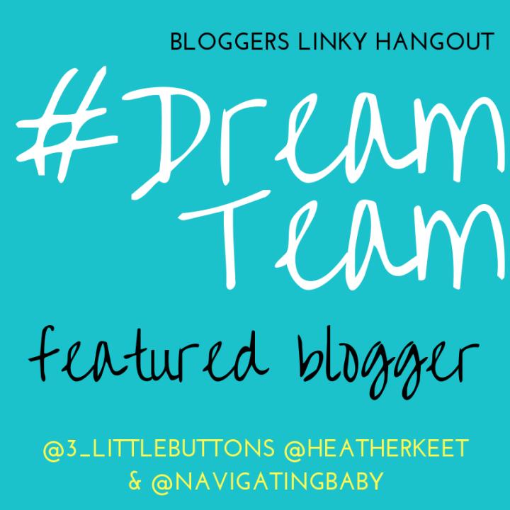 #dreamteam Blogger Linky badge stating