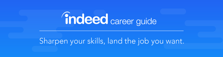 Land the job you want with the Indeed Career Guide