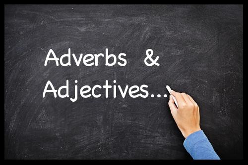 Adverbs |  Adjectives | الفرق بين الصفة والحال في اللغة الانجليزية