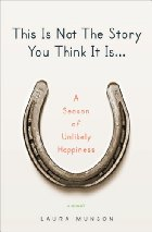 Book Talk: *This is Not the Story You Think It Is*, by Laura Munson