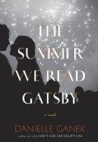 Book Talk: *The Summer We Read Gatsby*, by Danielle Ganek