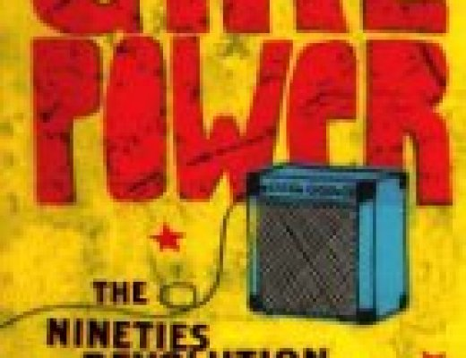 Book Talk: *Girl Power: The Nineties Revolution in Music,* by Marisa Meltzer