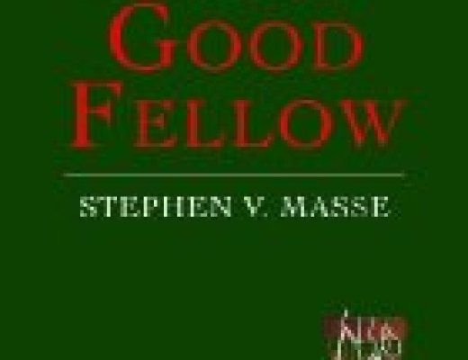 "Blog Tour Book Talk: ""A Jolly Good Fellow,"" by Stephen V. Masse"