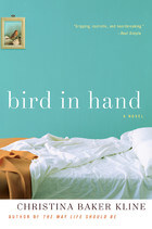 Book Talk: *Bird in Hand*, by Chistina Baker Kline (TLC Book Tour)