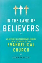 Book Talk (Part 1): *In the Land of Believers,* by Gina Welch