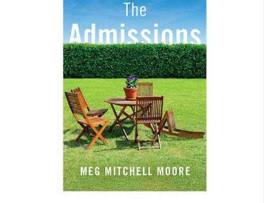 Book Talk: THE ADMISSIONS by Meg Mitchell Moore (via Shelf Awareness)