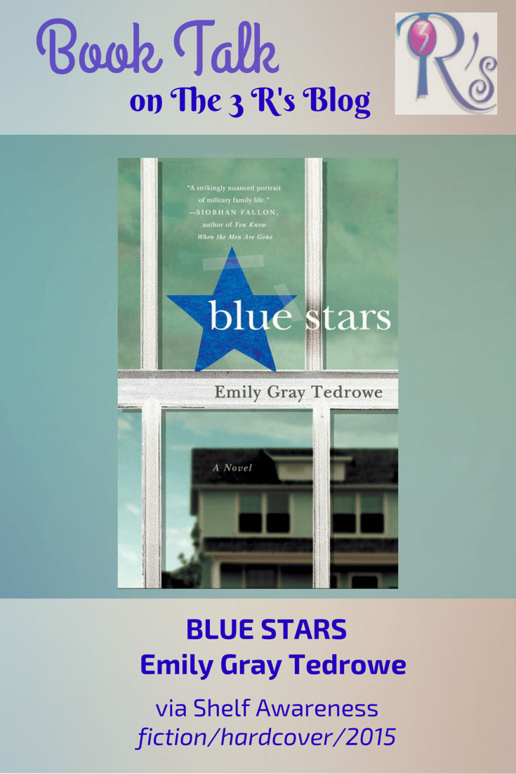 Book Talk: BLUE STARS by Emily Gray Tedrowe (via Shelf Awareness)