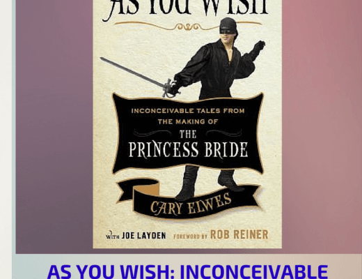 (Audio)Book Talk: AS YOU WISH by Cary Elwes (read by the author)