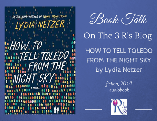 (Audio)Book Talk: HOW TO TELL TOLEDO FROM THE NIGHT SKY, by Lydia Netzer (read by Joshilyn Jackson)