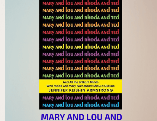 (E)Book Talk: MARY AND LOU AND RHODA AND TED, by Jennifer Keishin Armstrong